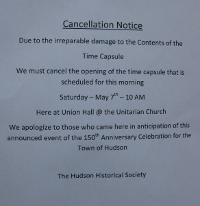 The notice posted outside the Unitarian Church on Saturday, announcing that the opening of the time capsule was cancelled. | by Stephanie Petrovick